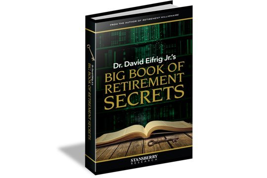 Dr. David Eifrig's Big Book of Retirement Secrets